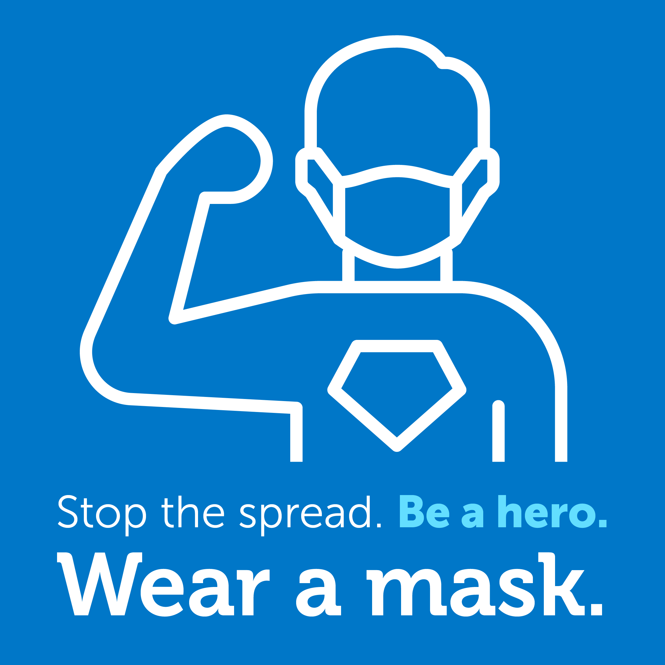 Wear a mask. Be a hero image